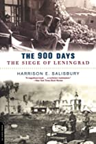 The 900 Days: The Siege Of Leningrad by…