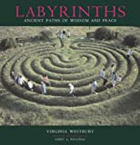 Westbury, Virdinia: Labyrinths: Ancient Paths of Wisdom and Peace