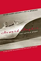 Howard Hughes: The Untold Story by Peter…