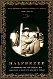 Masich, Andrew E.: Halfbreed: The Remarkable True Story of George Bent-Caught Between the Worlds of the Indian and the White Man