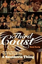 Third Coast: OutKast, Timbaland, and How…