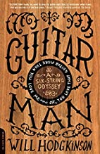 Guitar Man by Will Hodgkinson