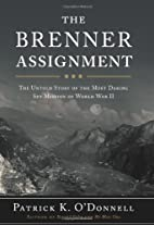 The Brenner Assignment: The Untold Story of…