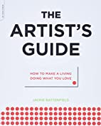 The Artist's Guide: How to Make a…