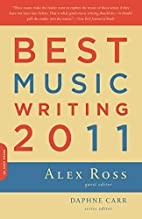 Best Music Writing 2011 (Da Capo Best Music…