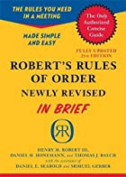 Robert's Rules of Order Newly Revised…