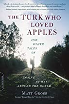 The Turk Who Loved Apples: And Other Tales…