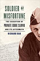 Soldier of Misfortune: The Execution of…
