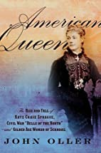 American Queen: The Rise and Fall of Kate…