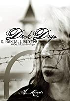 Dark Days: A Memoir by D. Randall Blythe