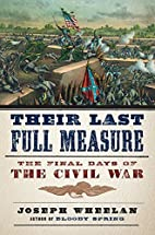 Their Last Full Measure: The Final Days of…