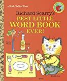 Scarry, Richard: Richard Scarry's Best Little Word Book Ever!