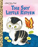 Schurr, Cathleen: The Shy Little Kitten