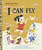 I CAN FLY (Little Golden Book) by Ruth…