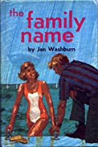 The Family Name by Jan Washburn