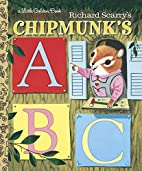 Richard Scarry's Chipmunk's ABC by Roberta…