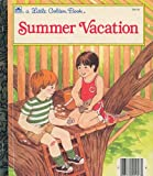 Kunhardt, Edith: Summer Vacation