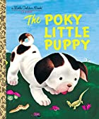 The Poky Little Puppy by Janette Sebring…