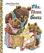The Three Bears by F. Rojankovsky