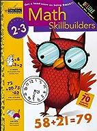 Math Skillbuilders (Grades 2 - 3) (Step…