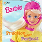 Practice Makes Perfect (Look-Look) by S.I.…