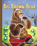 Duplaix, Georges: The Big Brown Bear