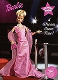 Inches, Alison: Starring Barbie: A Dream Come True