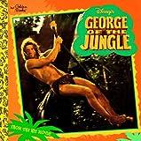 Korman, Justine: Disney's George of the Jungle (Golden Look-Look Book)