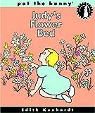 Davis, Edith Kunhardt: Judy's Flower Bed (Bunny's Playdate)