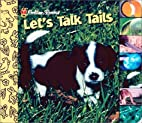 Let's Talk Tails by June A. English