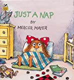 Mayer, Mercer: Just a Nap