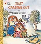 Just Camping Out (Look-Look) by Mercer Mayer
