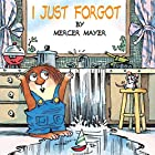 I Just Forgot by Mercer Mayer