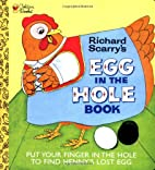 Richard Scarry's Egg in the Hole by Richard…