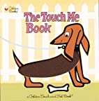The Touch Me Book by Pat Witte