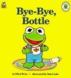 Muppet Babies Bye-Bye, Bottle by Tom Cooke