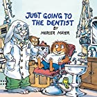 Just Going to the Dentist (Look-Look) by…