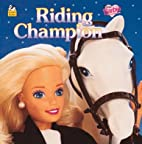 Riding Champion (Look-Look) by L.L.…