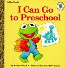 Prebenna, David: I Can Go to Preschool (Muppet Babies Big Steps Book)