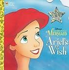 Ariel's Wish (Disney's the Little…