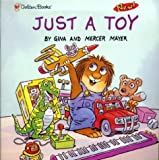 Mayer, Mercer: Just a Toy
