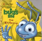 The Big Rescue (A Bug's Life) by Eric…