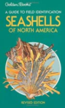 Seashells of North America by R. Tucker…