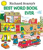 Richard Scarry's Best Word Book Ever! by…