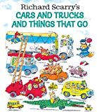 Scarry, Richard: Richard Scarry's Cars and Trucks and Things That Go