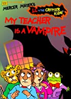 My Teacher is a Vampire by Mercer Mayer