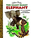 Jackson, Kathryn: The Saggy Baggy Elephant (Little Golden Storybook)
