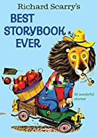 Richard Scarry's Best Storybook Ever! by…