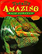 Totally Amazing Rain Forests by Kate Graham