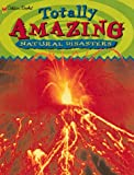 Bines, Gary: Natural Disasters (Totally Amazing)